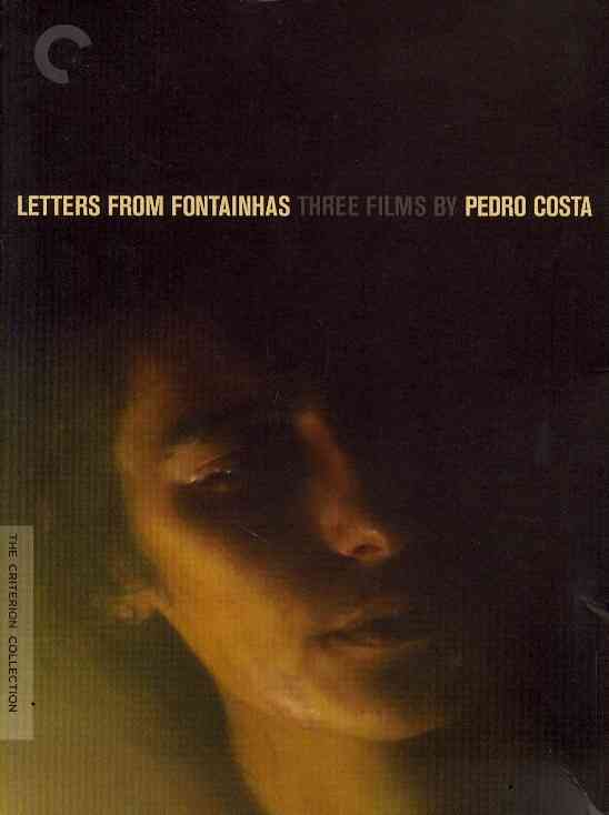 LETTERS FROM FONTAINHAS:THREE FILMS B BY COSTA,PEDRO (DVD)